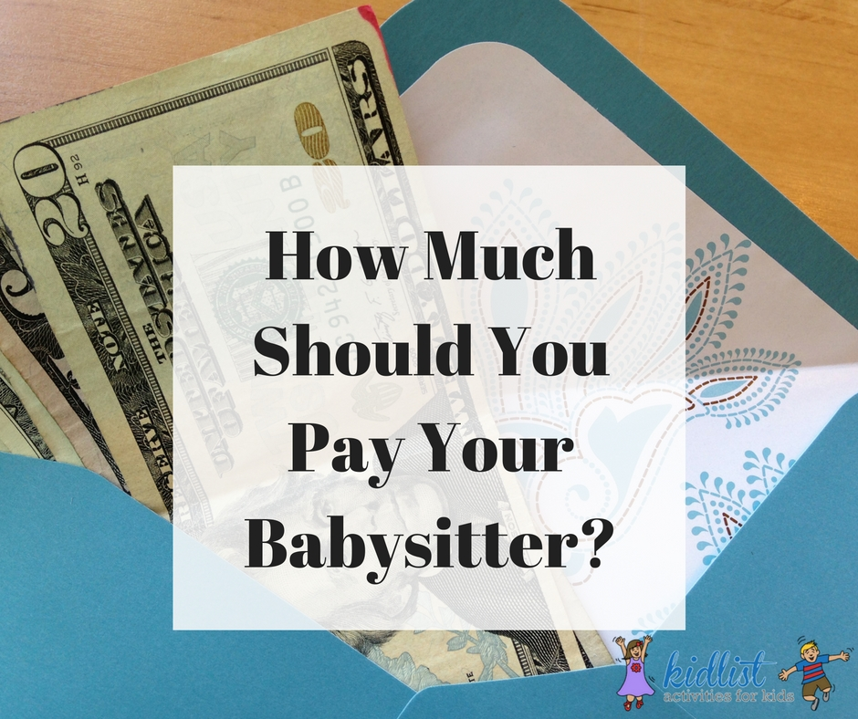wed made it a surprisingly long time without one so i wasnt sure how much should you pay your babysitter